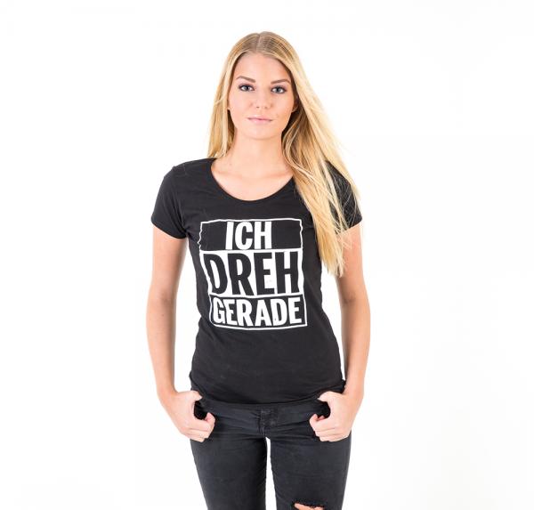 Ich dreh gerade - T-Shirt - Damen - Schwarz
