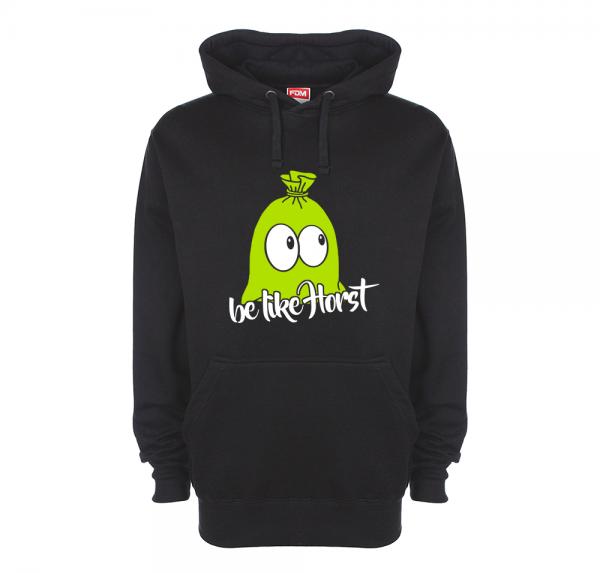 be like Horst - Hoodie