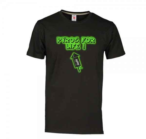 Pyros for life - T-Shirt - Schwarz