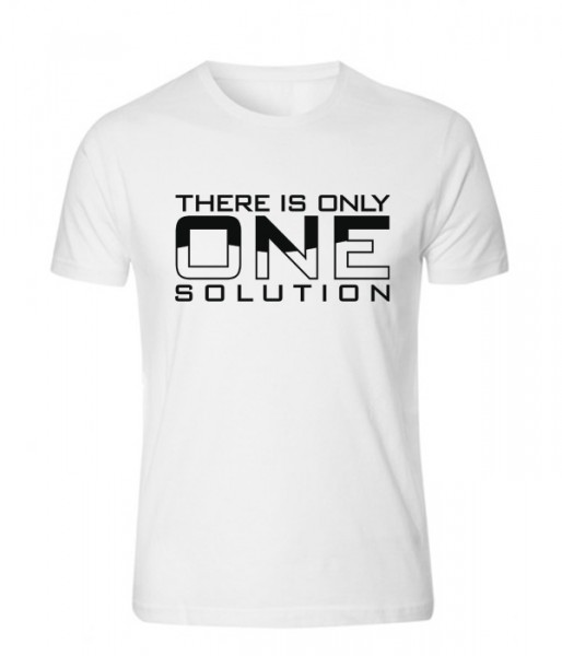 There is the only one - T-Shirt - Weiß